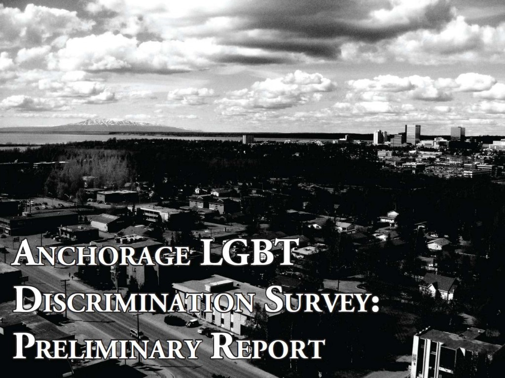 Anchorage LGBT Discrimination Survey: Preliminary Report